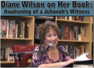 Diane Wilson - Awakening of a Jehovah's Witness: Escape From